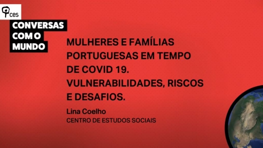 Portuguese women and families in the time of COVID 19. Vulnerabilities, risks and challenges<br />