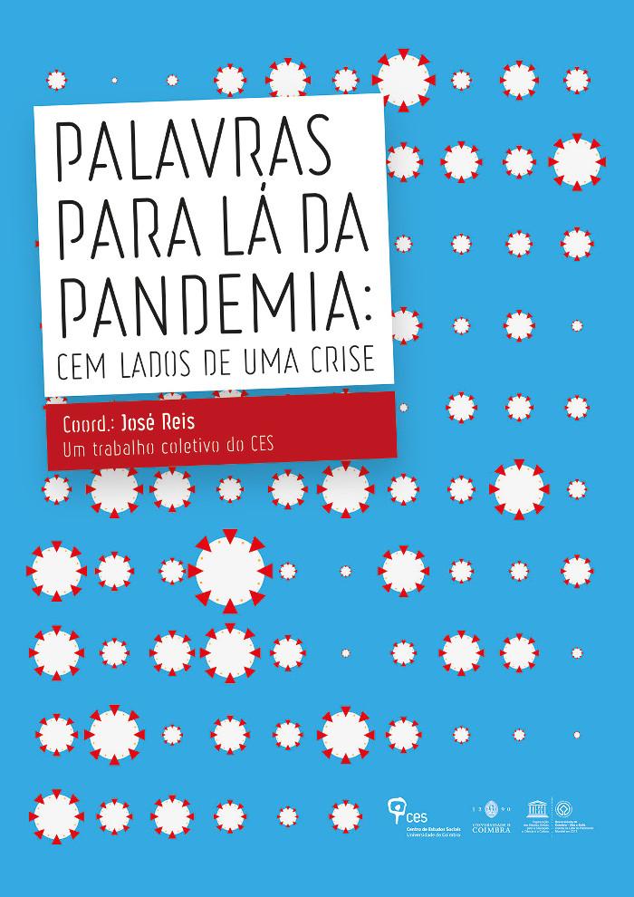 «Palavras para lá da pandemia: cem lados da crise»