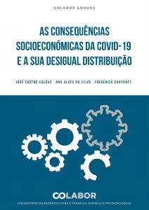 As consequências socioeconómicas da COVID-19 e a sua desigual distribuição