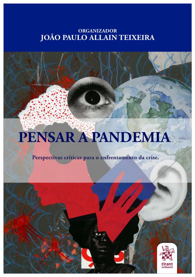 Pensar a pandemia: Perspectivas críticas para o enfrentamento da crise