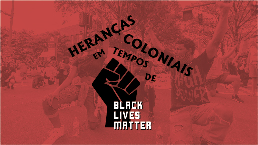 Colonial Heritages in Times of «Black Lives Matter»
