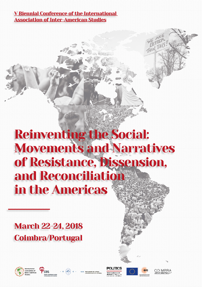 """Reinventing The Social: Movements and Narratives of Resistance, Dissension, and Reconciliation in the Americas<span id=""""edit_16167""""><script>$(function() { $('#edit_16167').load( """"/myces/user/editobj.php?tipo=evento&id=16167"""" ); });</script></span>"""