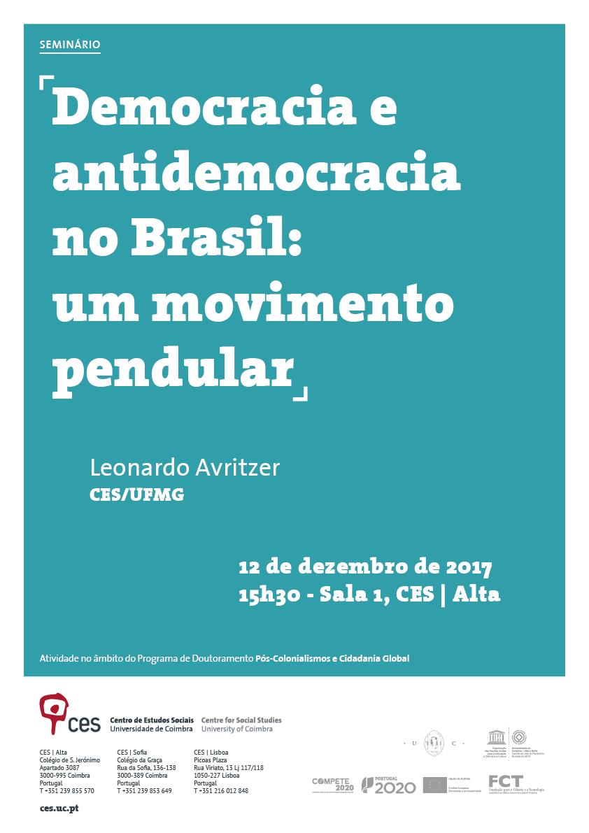 "Democracia e antidemocracia no Brasil: um movimento pendular<span id=""edit_18250""><script>$(function() { $('#edit_18250').load( ""/myces/user/editobj.php?tipo=evento&id=18250"" ); });</script></span>"