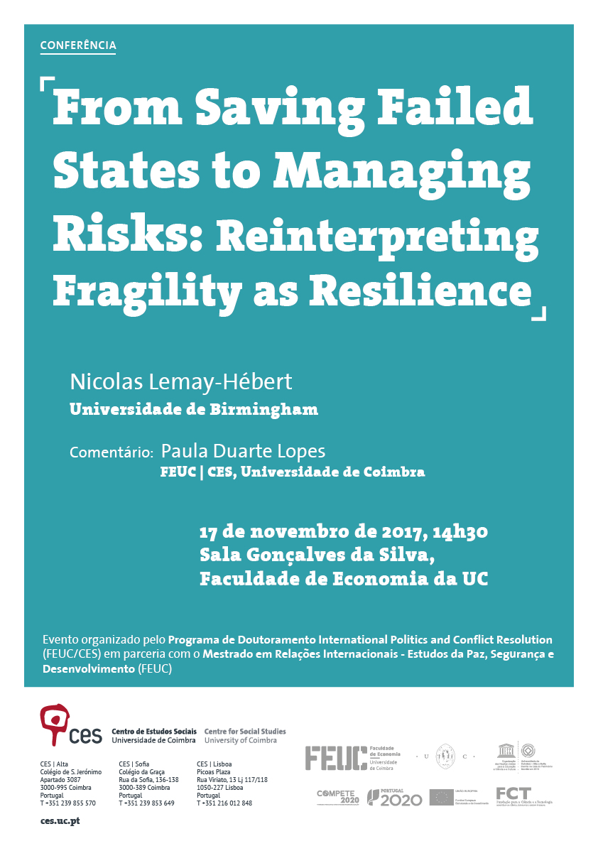 "From Saving Failed States to Managing Risks: Reinterpreting Fragility as Resilience<span id=""edit_18459""><script>$(function() { $('#edit_18459').load( ""/myces/user/editobj.php?tipo=evento&id=18459"" ); });</script></span>"