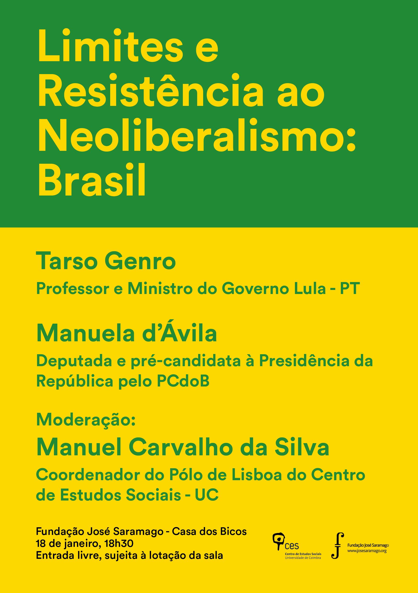 "Limites e Resistência ao Neoliberalismo: Brasil<span id=""edit_18985""><script>$(function() { $('#edit_18985').load( ""/myces/user/editobj.php?tipo=evento&id=18985"" ); });</script></span>"