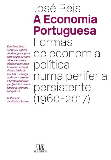 """«A Economia Portuguesa: Formas de economia política numa periferia persistente (1960-2017)» by José Reis<span id=""""edit_19135""""><script>$(function() { $('#edit_19135').load( """"/myces/user/editobj.php?tipo=destaque&id=19135"""" ); });</script></span>"""
