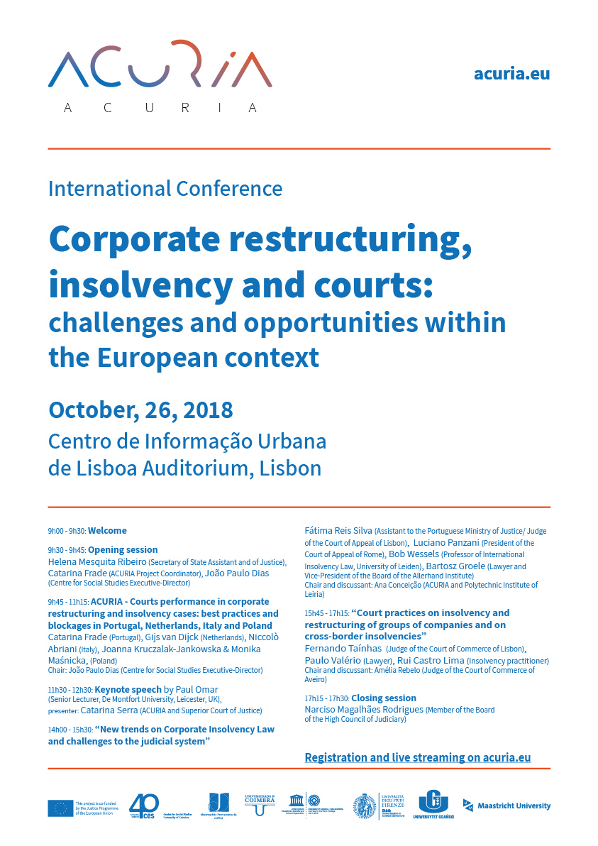 "Corporate Restruturing, Insolvency and Courts: challenges and opportunities within the European context<span id=""edit_20001""><script>$(function() { $('#edit_20001').load( ""/myces/user/editobj.php?tipo=evento&id=20001"" ); });</script></span>"