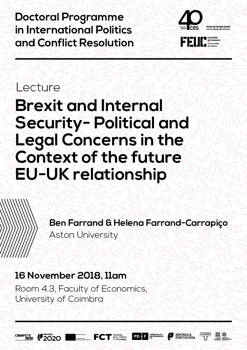 "Brexit and Internal Security- Political and Legal Concerns in the Context of the future EU-UK relationship<span id=""edit_20788""><script>$(function() { $('#edit_20788').load( ""/myces/user/editobj.php?tipo=evento&id=20788"" ); });</script></span>"