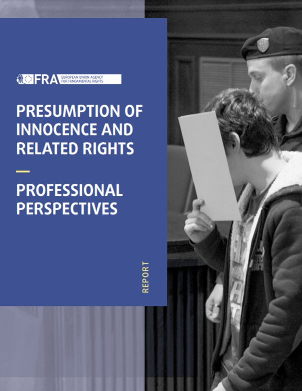 Presumption of innocence and related rights – Professional perspectives