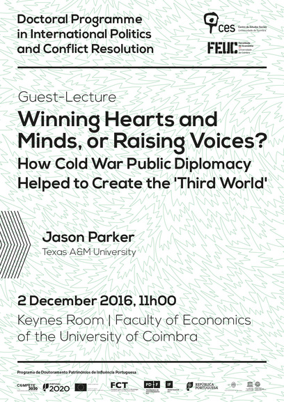 "Winning Hearts and Minds, or Raising Voices?  How Cold War Public Diplomacy Helped to Create the ""Third World""<span id=""edit_15483""><script>$(function() { $('#edit_15483').load( ""/myces/user/editobj.php?tipo=evento&id=15483"" ); });</script></span>"